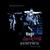 Tap Dancing America: A Cultural History book cover