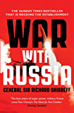 War With Russia: An urgent warning from senior military command (English Edition)