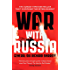 War With Russia: An urgent warning from senior military command: A Menacing Account