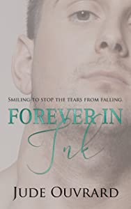 Forever in Ink (Ink Series Book 4)