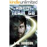SHADOW TEAM GB (Starbirth Book 3)