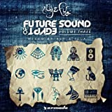 Future Sound Of Egypt, Vol. 3 (Mixed by Aly & Fila)