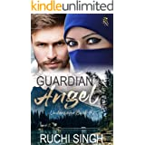 Guardian Angel: Romantic Suspense (The Undercover Series Book 2)