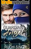 Guardian Angel: Romantic Suspense (Undercover Series Book 2)