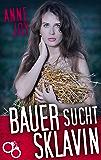 Bauer sucht Sklavin