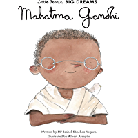 Mahatma Gandhi (Little People, BIG DREAMS Book 31)