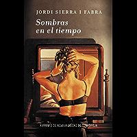 Sombras en el tiempo (Spanish Edition)