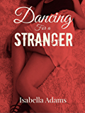Dancing for a Stranger