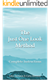 The Just One Look Method: Complete Instructions