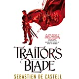 Traitor's Blade: the swashbuckling start of the Greatcoats Quartet (The Greatcoats, 1)