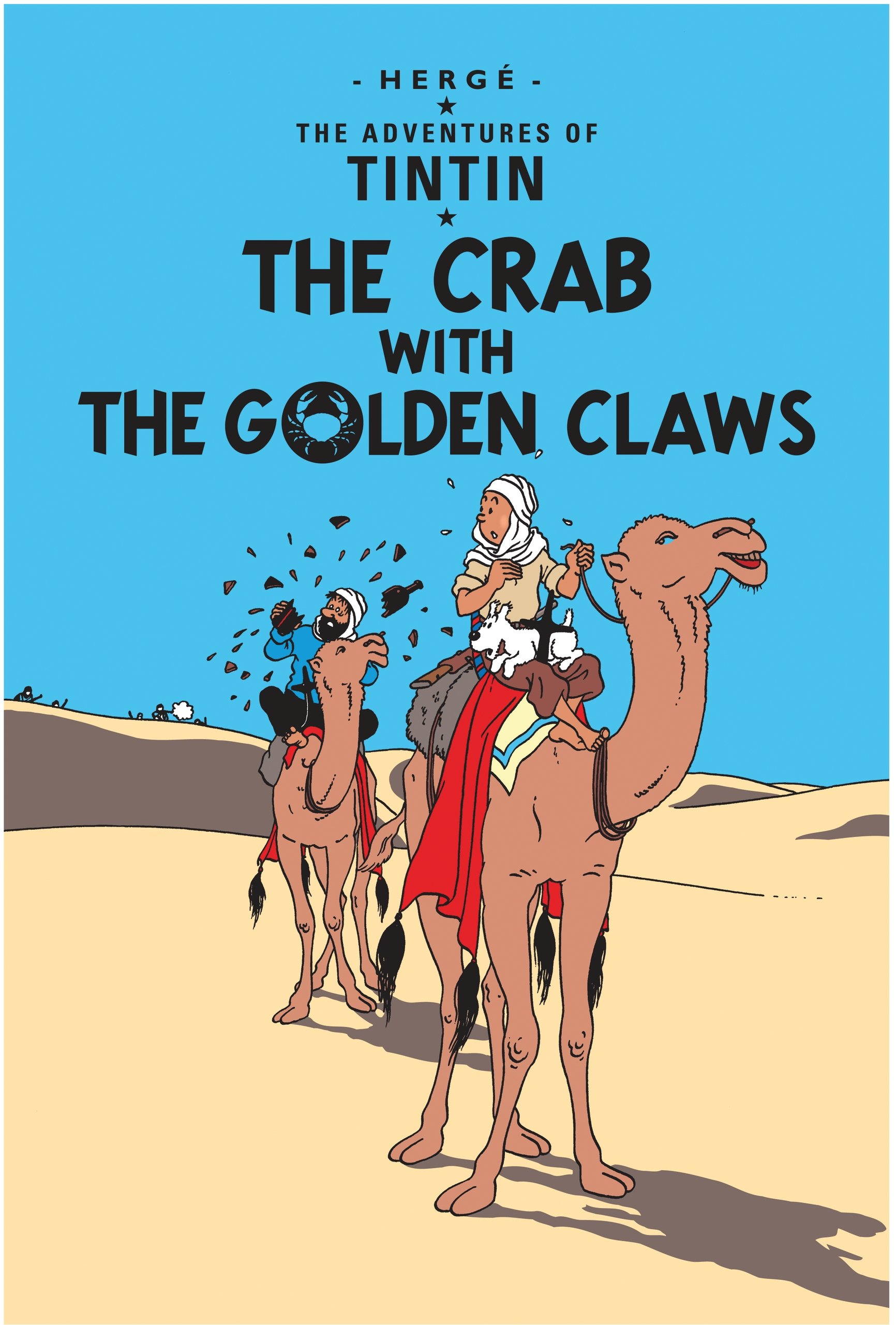 The Adventures of Tintin, Tome 9 : The Crab with the Golden Claws (Anglais) Album – 29 août 1931 Herge Egmont Books Ltd 1405206209 Interest age: from c 9 years