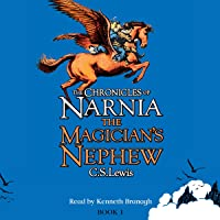 The Magician's Nephew: The Chronicles of Narnia, Book 1