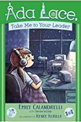 Ada Lace, Take Me to Your Leader (An Ada Lace Adventure Book 3) Kindle Edition