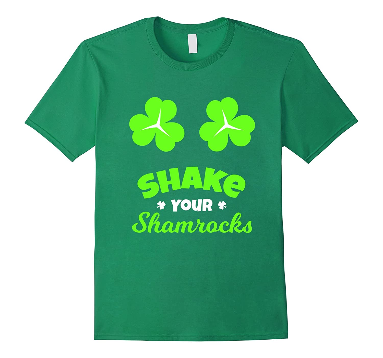 FUNNY SHAKE YOUR SHAMROCKS T-SHIRT St Patrick's Day Gift-TH