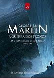 A guerra dos tronos (As crônicas de gelo e fogo)