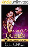 Savage Queen: A Billionaire Enemies-to-Lovers Romance Novella (Oakwood Boys Book 1)