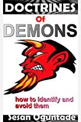 Doctrines of Demons: How to identify and avoid them Kindle Edition