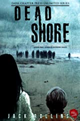 Dead Shore: A Zombie Outbreak Story Kindle Edition