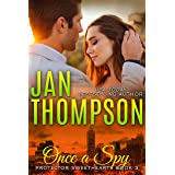 Once a Spy: A Christian Romantic Suspense (Protector Sweethearts Book 3)