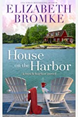 House on the Harbor: A Birch Harbor Novel (Book 1) Kindle Edition