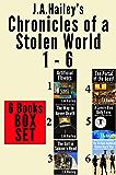 Chronicles of a Stolen World 1 - 6: BOX SET (Stolen World Trilogies)