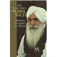 The Teachings of Kirpal Singh: Three Volumes Complete