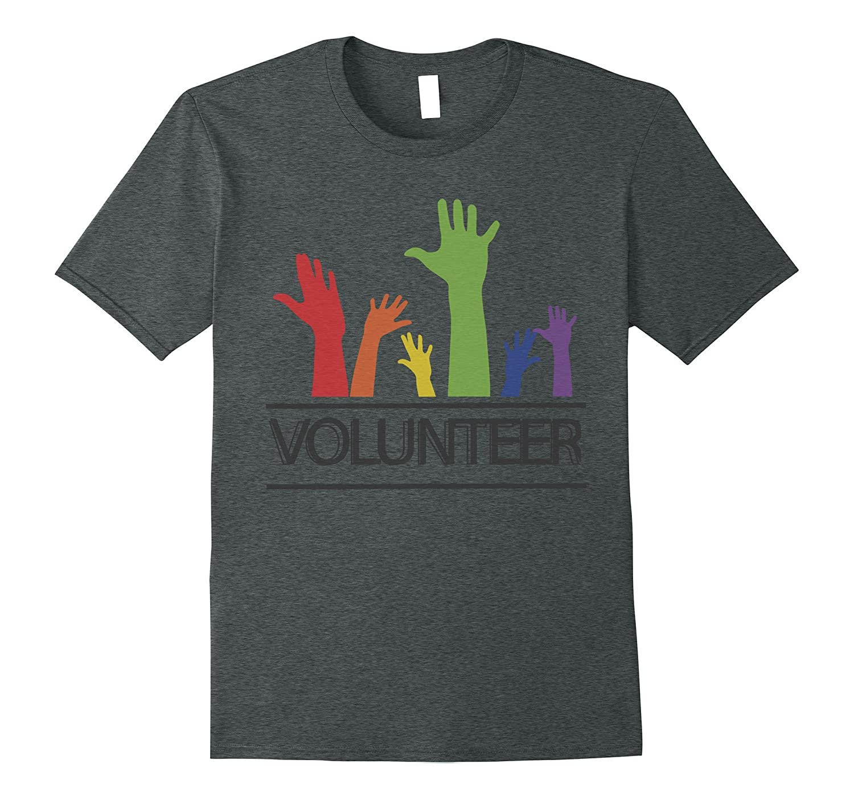 Cute Be A Volunteer Hands Shirt for Men Women Kids-TJ