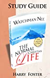 The Normal Christian Life - Study Guide