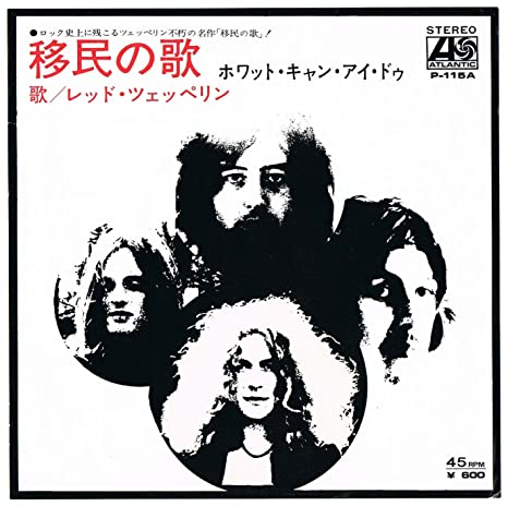LED ZEPPELIN Immigrant Song / Hey Hey What Can I Do 7