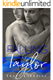 Falling For Taylor: A M/M Second Chance Romance (Angel Book 7)