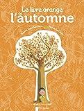 Le livre orange de l'automne