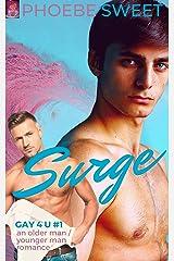 SURGE: An Older Man - Younger Man Gay Romance (Gay 4 U Book 1) Kindle Edition