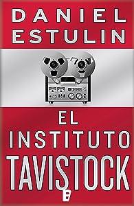 El instituto Tavistock (Spanish Edition)