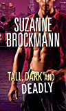 Tall, Dark and Deadly: Get Lucky (Tall, Dark and Dangerous, Book 11) / Taylor's Temptation (Tall, Dark and Dangerous, Book 12) (Mills & Boon M&B) (Tall, Dark and Dangerous Boxset 5)