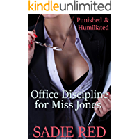Office Discipline for Miss Jones: Punished & Humiliated