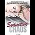 Seductive Chaos (Bad Rep Book 3)