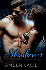 Shadows, A Love Ever After Series Book #1 Kindle Edition