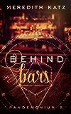 Behind Bars (Pandemonium Book 2)