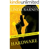 Hardware (The Carlotta Carlyle Mysteries Book 6)