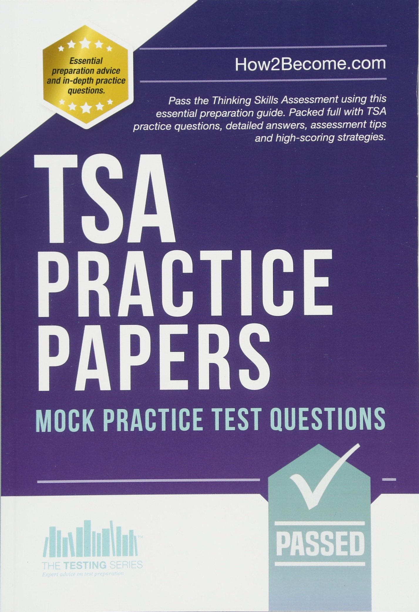 Download TSA PRACTICE PAPERS: Mock Practice Test Questions: Packed full with Thinking Skills Assessment practice questions, detailed answers, assessment tips and high-scoring strategies. ebook