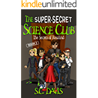 The Super-Secret Science Club: The Secrets of Rosalind