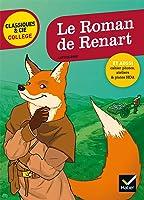Le Roman De Renart: Nouveau Programme (Classiques