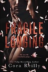 Fragile Longing Kindle Edition