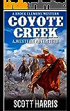 A Brock Clemons Western: Coyote Creek: A Western Adventure (The Brock Clemons Tales of the Old West Series Book 2)