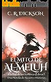 El Mito de Al-Meluh: A la Luz de las Sombras (Libro I) (Spanish Edition)