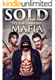 Sold To The Damiani Mafia