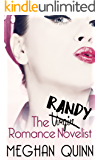 The Randy Romance Novelist (English Edition)