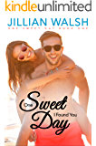 One Sweet Day I Found You: A Sweet Romance Book 1