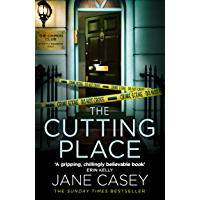The Cutting Place: The gripping latest new crime thriller from the Top Ten Sunday Times bestselling author (Maeve Kerrigan, Book 9) (English Edition)