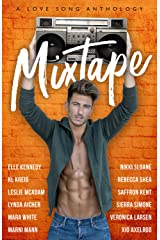Mixtape: A Love Song Anthology Kindle Edition